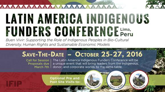 Latin American Indigenous Funders Conference