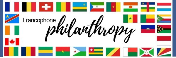 Building Francophone philanthropy on an international scale